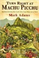 Go to record Turn right at Machu Picchu : rediscovering the lost city o...