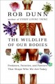 Go to record The wild life of our bodies : predators, parasites, and pa...