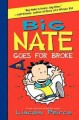 Go to record Big Nate goes for broke