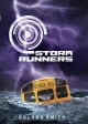 Go to record Storm runners