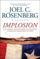 Go to record Implosion : can America recover from its economic and spir...
