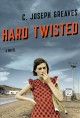 Go to record Hard twisted : a novel
