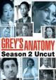 Go to record Grey's anatomy. Complete second season uncut [videorecordi...