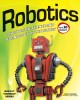 Go to record Robotics : discover the science and technology of the futu...