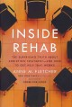 Go to record Inside rehab : the surprising truth about addiction treatm...