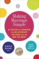 Go to record Making marriage simple : 10 truths for changing the relati...