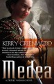 Go to record Medea : a Delphic woman novel