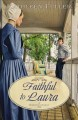 Go to record Faithful to Laura : a Middlefield family novel