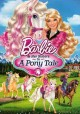 Go to record Barbie & her sisters in a pony tale