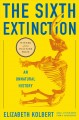 Go to record The sixth extinction : an unnatural history