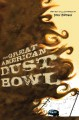 Go to record The great American Dust Bowl