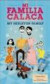 Go to record Mi familia calaca = My skeleton family