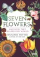 Go to record Seven flowers and how they shaped our world