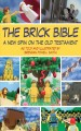 Go to record The brick Bible : a new spin on the Old Testament