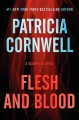 Go to record Flesh and blood : a Scarpetta novel