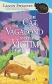 Go to record The cat, the vagabond and the victim