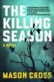 Go to record The killing season
