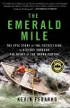 Go to record The Emerald Mile : the epic story of the fastest ride in h...