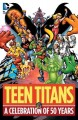Go to record Teen Titans : a celebration of 50 years