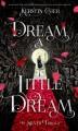Go to record Dream a little dream
