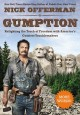 Go to record Gumption : relighting the torch of freedom with America's ...