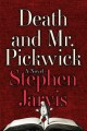 Go to record Death and Mr. Pickwick : a novel