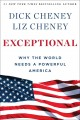 Go to record Exceptional : why the world needs a powerful America
