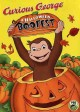 Go to record Curious George. A Halloween boo fest [videorecording].