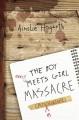 Go to record The Boy Meets Girl massacre (annotated)