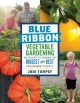 Go to record Blue ribbon vegetable gardening : the secrets to growing t...