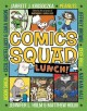 Go to record Comics Squad : lunch!