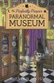 Go to record The perfectly proper paranormal museum