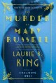 Go to record The murder of Mary Russell : a novel of suspense featuring...