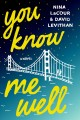 Go to record You know me well : a novel