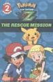 Go to record Pokémon the series. XYZ. The rescue mission
