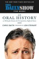 Go to record The Daily Show (the book) : an oral history as told by Jon...
