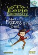Go to record School freezes over!