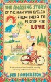 Go to record The amazing story of the man who cycled from India to Euro...