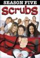 Go to record Scrubs. The complete fifth season [videorecording]