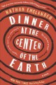 Go to record Dinner at the center of the earth