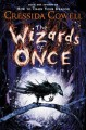 Go to record The wizards of once