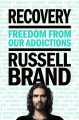Go to record Recovery : freedom from our addictions