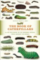 Go to record The book of caterpillars : a life-size guide to six hundre...