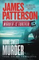 Go to record Home sweet murder : true-crime thrillers