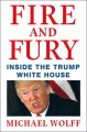 Go to record Fire and fury : inside the Trump White House