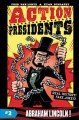 Go to record Action presidents. #2, Abraham Lincoln!