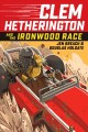 Go to record Clem Hetherington. 1, Clem Hetherington and the Ironwood r...
