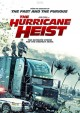 Go to record The hurricane heist [videorecording]