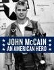 Go to record John McCain : an American hero