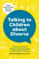 Go to record Talking to children about divorce : a parent's guide to he...